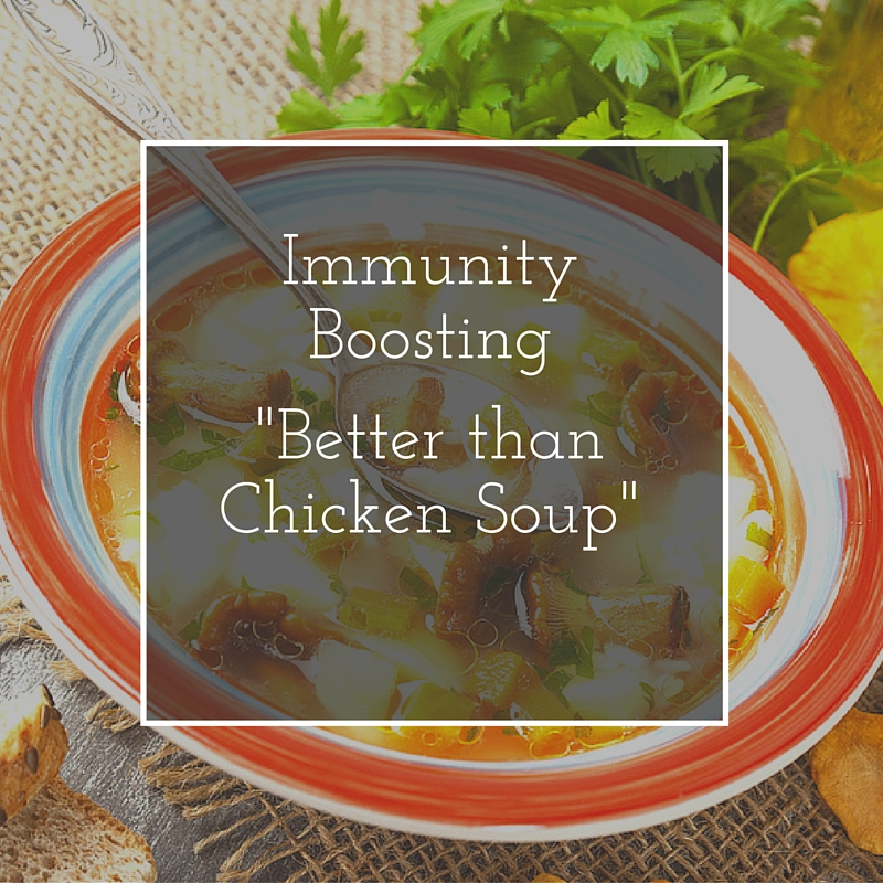 Immunity-boosting Better-than-Chicken-Soup