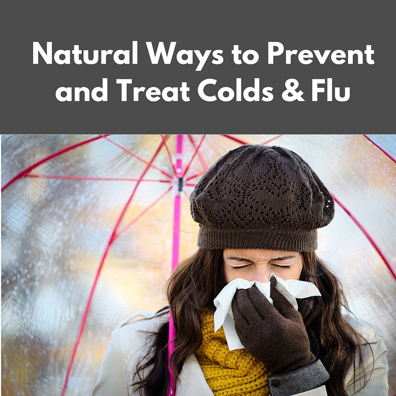 Natural Solutions to Prevent Colds & Flu